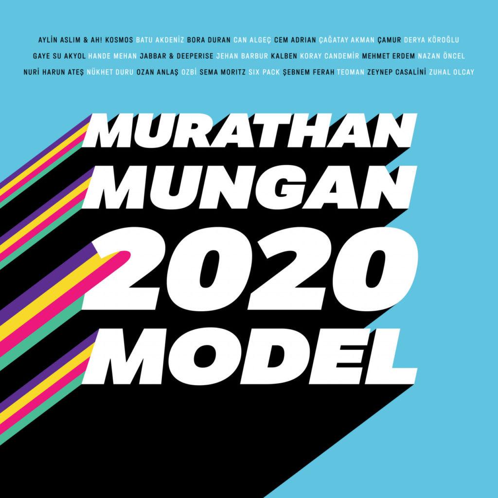 Murathan Mungan - 2020 Model